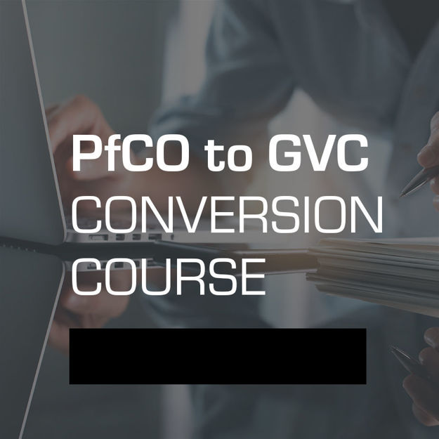 PfCO to GVC Conversion Course