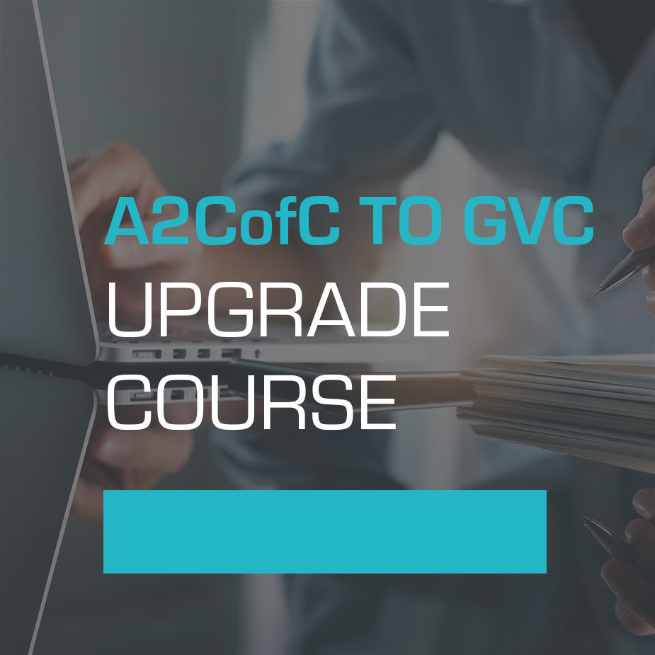 A2CofC to GVC Upgrade Course